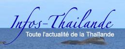 Infos-Thailande.com - Traite de l'actualité de la Thaïlande : politique, société, culture, sport... et est aussi un carnet de route